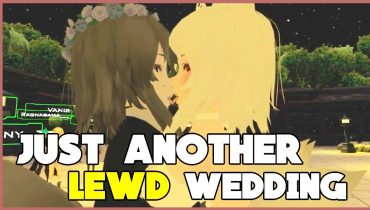 【 JUST ANOTHER LEWD WEDDING VIDEO 】【 VRCHAT FUNNY MOMENTS / BEST HIGHLIGHTS 】【 Episode 44 】
