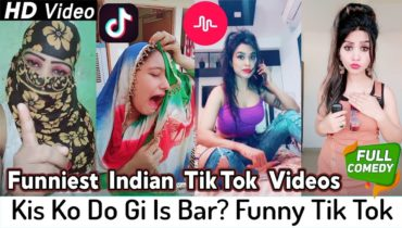Kis Ko Do Gi Is Bar? | Indian Best Tik Tok Funny Videos | Latest Musically Funny Videos | Hindi Vine